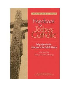 Handbook for Today`s Catholic: Revised Edition