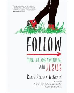 Follow Your Lifelong Adventure with Jesus