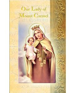 Our Lady of Mount Carmel Mini Biography