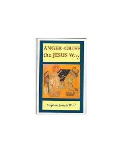 Anger-Grief the Jesus Way