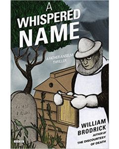 A Whispered Name: A Father Anselm Thriller