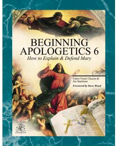 Beginning Apologetics 6