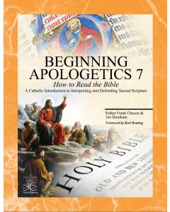 Beginning Apologetics 7