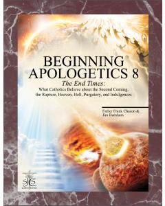 Beginning Apologetics 8