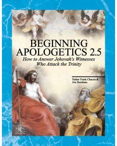 Beginning Apologetics 2.5