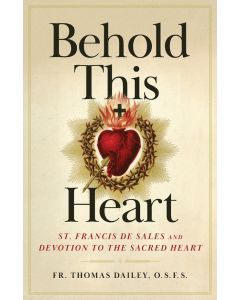 Behold This Heart