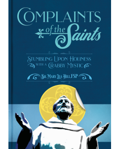 Complaints Of The Saints