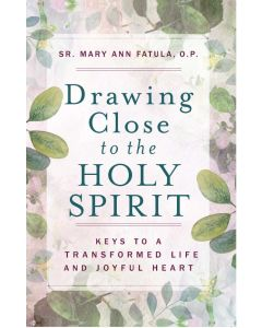 Drawing Close to the Holy Spirit