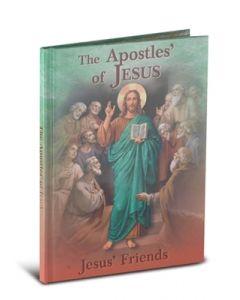 The Apostles of Jesus : Jesus's Friends