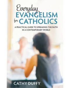 Everyday Evangelism for Catholics