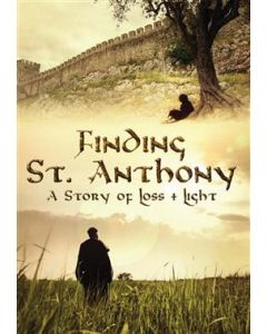 Finding St. Anthony: A Story of Loss and Light DVD
