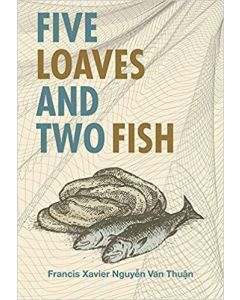 Five Loves and Two Fish