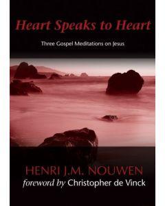 Heart Speaks to Heart