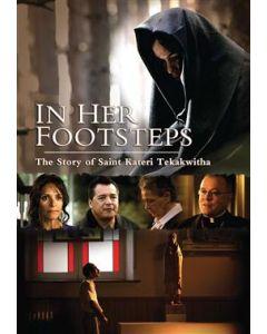 In Her Footsteps: The Story of Saint Kateri Tekakwitha DVD