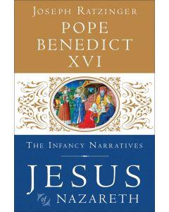 Jesus of Nazareth: The Infancy Narratives (Jesus of Nazareth #3)