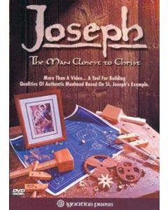Joseph: Man Closest to Christ DVD
