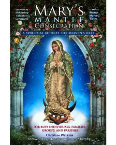 Mary's Mantle Consecration
