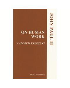 On Human Work (Laborem Exercens)