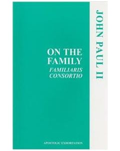 On the Family - Familiaris Consortio