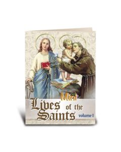 Mini Lives of the Saints Vol. I
