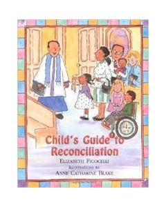 Child`s Guide to Reconciliation