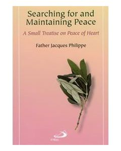 Searching for and Maintaining Peace