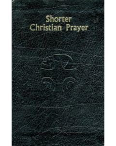 Shorter Christian Prayer (Black Leather)
