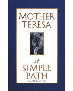 Mother Teresa - A Simple Path