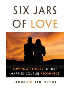 Six Jars of Love: Loving Attitudes to Help Married Couples Reconnect