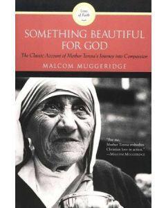 Something Beautiful for God