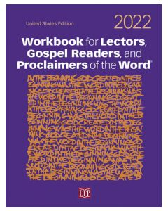 Workbook for Lectors, Gospel Readers, and Proclaimers of the Word 2022 United States Edition